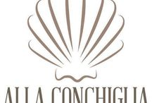 Every day, every time / The best moment in Alla Conchiglia