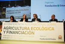 III Conferencia Internacional de Agricultura Ecológica y Financiación / La Fundación Triodos, en colaboración con SEAE, organizó el 27 de abril en Madrid la tercera edición de la Conferencia Internacional de Agricultura Ecológica y Financiación, para contribuir a divulgar y promover el debate sobre la multifuncionalidad de la agricultura como base para su viabilidad económica en el presente y su sostenibilidad en el futuro.