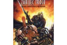 WARHAMMER - Gotrek a Felix / Věnováno knihám ze světa Warhammeru - sérii Gotrek a Felix