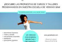 Escuela de Verano de Gestalt Salut / Un verano con energía, bienestar y crecimiento. Cursos y talleres en Barcelona. Julio 2016 / by Gestalt Salut Psicoterapia