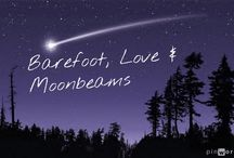 Barefoot, Love & Moonbeams