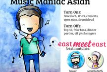 Music Maniac Asian / Whether it is K-Pop, Hip Hop, EDM or Jay Chou – music is a huge part of your life!  Your multiple iPods are always fully decked with your new playlist and don't even  think of touching your car stereo. You know more lyrics to songs than phone  numbers by heart and you seriously judge others by their music knowledge.   Turn-Ons: Bluetooth, Wi-Fi, concerts, open mics Turn-Offs: Top 40, fake fans, dinner parties  Want to meet all types of Asian singles near you? Go to http://goo.gl/wmjjrO