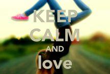 Keep Calm And .......