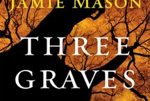 Three Graves Full / Pins related to novel Three Graves Full (author Jamie Mason) by GreatNewBooks.org