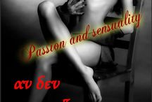 Passion and sensuality