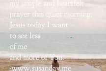 Susan's simple prayers / A sneak peek into my simple prayers.