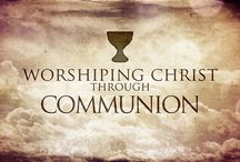 Worshipping Christ Through Communion