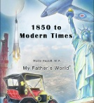 MFW 1850 -  My Father's World 1850 to Modern Times / HOMESCHOOL / by HeavenBoundMama of Three