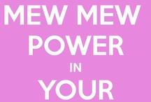 mew mew power <3