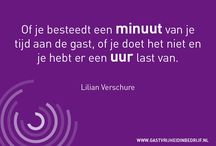 Quotes Gastvrijheid in Bedrijf / Inspirerende quotes over gastvrijheid