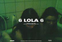 6 LOLA 6 / A shortfilm by Tomás Peña