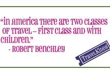 Travel Quotes / Travel quotes generally about family travel.