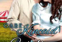 Kincaid Series Book 4:  GABE KINCAID / Gabe Kincaid hates lies and liars. Katie Worthington has created a web of lies to escape killers who target her. She poses as the fortuneteller of a circus until a brawl and a murder place her in the Kincaid's protective custody. sensual, Texas, Victorian, Western Historical series.