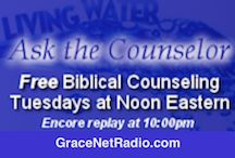 Ask the Counselor / Dr. Norm Wise gives free personal counseling with a Biblical perspective, Tuesdays at 12:00PM ET on GraceNetRadio. Listen at www.GraceNetRadio.com.