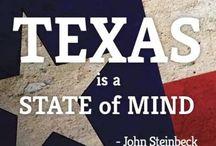 Texas / All things Texas / by Sheri Wells