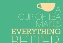 Tea Sayings. / All things tea.