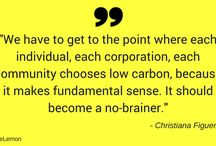 Awesome quotes / Inspirational, motivational, thought-provoking, profound or just generally awesome quotes about climate change, the environment, nature, sustainability, new economy and social change.