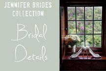 Jennifer Brides : Bridal Details
