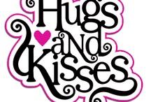 Hugs and kisses........loveable