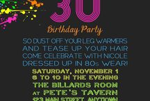 The big 30!!! Ashley and Molly's 80s themed party / by Molly Ivy