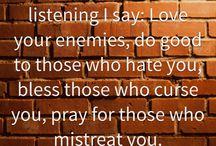 #Love - your - #enemies    ~          #Liebe - deine - #Feinde / #Love-#your-#enemies -  #like-#Jesus-love-his-enemies  #Liebe-#deine-#Feinde - #wie-#Jesus-seine-Feinde-liebt