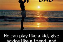 Dad Quotes / All quotes about Dads and Fathers