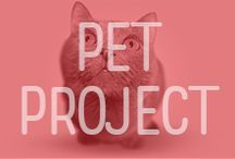 Pet Projects / Everything you need for your furry friends!