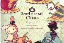 Sentimental Circus♡