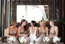 Bridesmaids  / by candice nurnberger