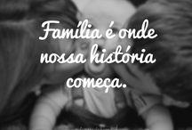 Família é tudo!