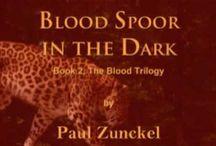 Blood Spoor in the Dark