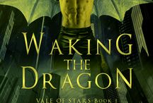 WAKING THE DRAGON / VALE OF STARS, BOOK 1: Inspiration for characters, setting, and scenes in the Morgon World.