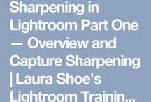 SHARPENING IN LIGHTROOM PART ONE