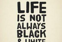 My black-white life