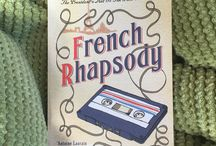 French Rhapsody by Antoine Laurain / Both a modern fairy tale and a skilfully woven state-of-the-nation novel, French Rhapsody combines Antoine Laurain's signature charm and whimsy with a searing critique of the state of contemporary France.