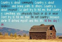 Country Living / by Shantel Burkholder