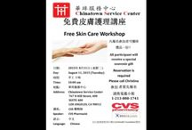 FREE Skin Care Workshop / CSC in conjunction with CVS Pharmacy and the UniHealth Foundation will be hosting a FREE skin care workshop at Chinatown Service Center on August 11, 2015 (Tuesday), at 10AM.