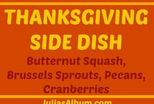 <<Thanksgiving Everything>> / Everything Thanksgiving!  From decor to turkey to side dishes to desserts!
