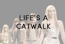 Life's A Catwalk / Trends and Tresses Straight from the Runway!