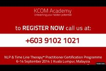 NLP and Time Line Therapy Practitioner Certification Programme - Malaysia / http://kcomacademy.com/nlp/