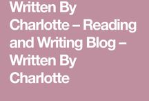 MY WRITING JOURNEY / Blog posts from my writtenbycharlotte blog - These posts are about my journey becoming a writer ✍