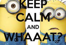 Keep calm and ............