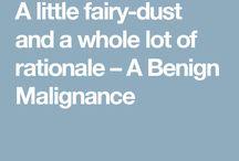 BLOG- A Benign Malignance