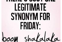 Fridays!