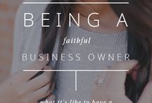 Faith in Business / Connecting Faith with Business | Faith for female entrepreneurs |