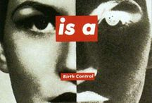Barbara Kruger / Scopri donnadartefatto.altervista.org!