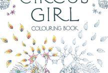 The Circus Girl Colouring Book