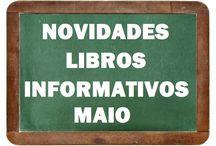 Informativos MAIO 2017 / Novidades de INFORMATIVOS en Maio do 2017 na Biblioteca Ánxel Casal