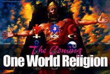 Prophecy:One World Church/Religion & The False Prophet