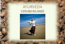 Ayurveda Blog / Blogging #Ayurveda